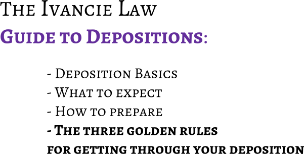 Essential things to know before getting your deposition taken